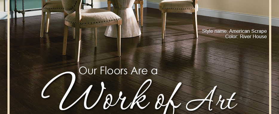 Our Floors Are a Work of Art. Style name: American Scrape | Color: River House