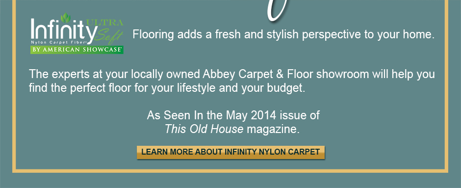 Infinity Ultra Soft Nylon Carpet By American Showcase. Flooring adds a fresh and stylish perspective to your home.